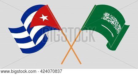 Crossed And Waving Flags Of Cuba And The Kingdom Of Saudi Arabia