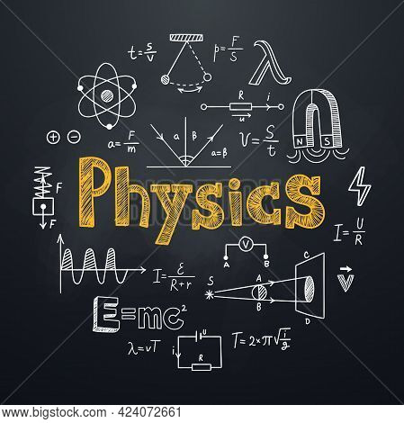Physics Chalkboard Background In Hand Drawn Style. Round Composition With Lettering And Physical Sym