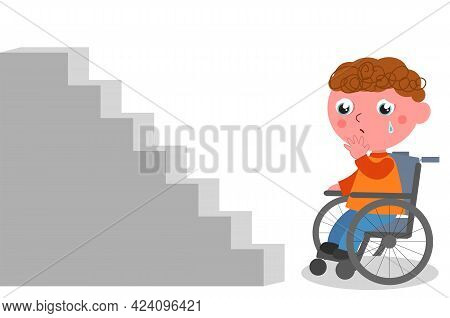 A Disabled Boy In A Wheelchair Cries Sadly While Looking At A Flight Of Stairs, Vector Cartoon Illus