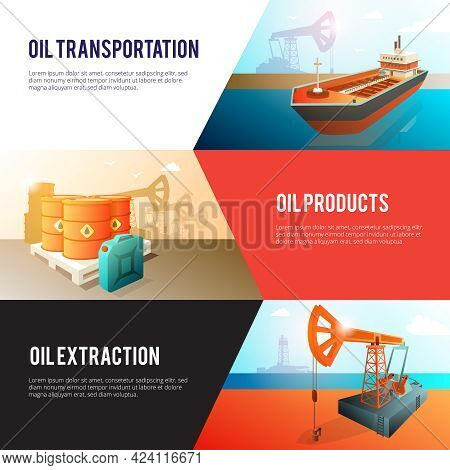 Petroleum Industry 3 Isometric Banners Set With Oil Extraction Refining Storage And Transportation A