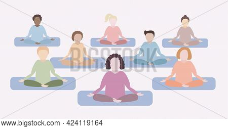 Group Of Peoole Of Different Races And Nations Meditate Together. Concept Vector Illustration For Yo