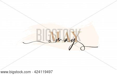 Hello May Card. One Line. Lettering Poster With Text May. Vector Eps 10. Isolated On White Backgroun