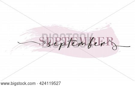 Hello September Card. One Line. Lettering Poster With Text September. Vector Eps 10. Isolated On Whi