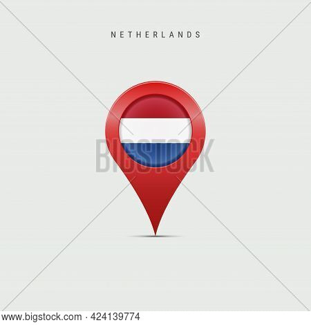 Teardrop Map Marker With Flag Of Netherlands, Holland. Dutch, Netherlandish Flag Inserted In The Loc