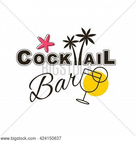 Quote Typographical Background. Vector Illustration Of Alcoholic Cocktail. Hand Drawn Sketch Of Moji