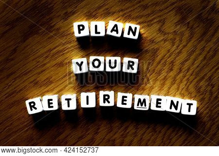 Plan your retirement words for future financial independence