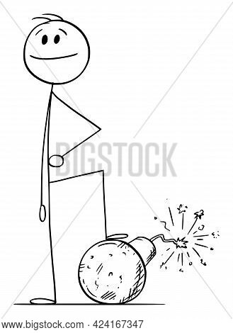 Confident Person Standing With Foot On Bomb, Vector Cartoon Stick Figure Illustration