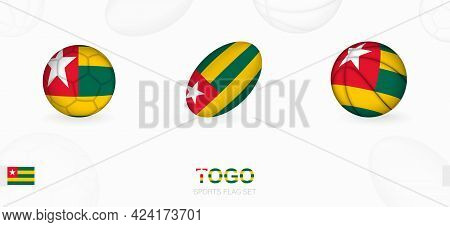 Sports Icons For Football, Rugby And Basketball With The Flag Of Togo. Vector Icon Set On A Sports B