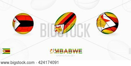 Sports Icons For Football, Rugby And Basketball With The Flag Of Zimbabwe. Vector Icon Set On A Spor
