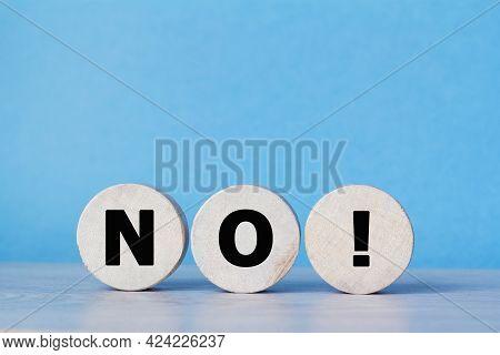 Wooden Cubes. No. Customer Survey Feedback, No Risk, No Violence Or No Discrimination Concept. Negat