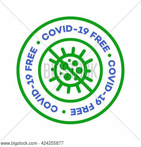 Covid 19 Free Zone Label For Epidemic Coronavirus Covid-19. Stay Home, Stay Safe Poster Design Vecto