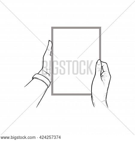 Hands Holding Tablet With Touchscreen. Vertical Tablet In Hands Of A Human. Sketch Vector Illustrati