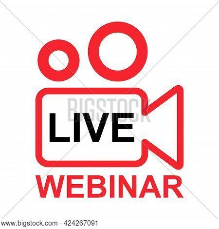 Live Webinar Icon, Online Play Training Seminar , Internet Streamimg Banner Button , Vector Illustra