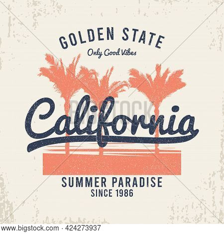 California T-shirt Design With Palm Trees, Grunge And Slogan. Typography Graphics For Vintage Tee Sh