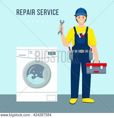 Washing Machines Repair Service. Repair Man Character In Uniform And Working Washing Machine. Friend