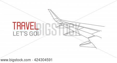 Airplane Vector Outline Illustration - Let`s Travel The World Isolated On White Background -go Trave