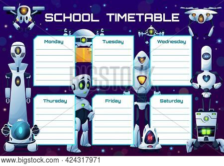 Humanoid Robots And Androids School Timetable Vector Template. Weekly Planner Frame Design With Arti