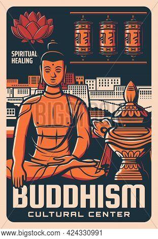 Buddhism Religion Cultural Center Poster. Meditating Buddha, Potala Palace And Prayers Wheel, Vector