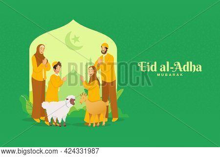 Eid Al Adha Greeting Card. Cartoon Muslim Family Celebrating Eid Al Adha With A Goat An Sheep For Sa