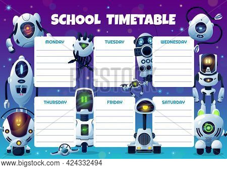 Robots, Drones And Androids School Timetable Vector Template. Educational Cartoon Schedule, Kids Tim