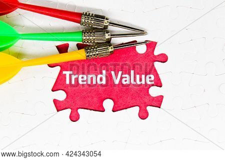 Arrows, Puzzles With The Word Trend Value. Popular And Relevant Topics. New Ideological Trends.