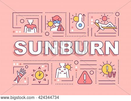 Sunburn Word Concepts Banner. Sun Exposure. Inflammatory Reaction. Infographics With Linear Icons On