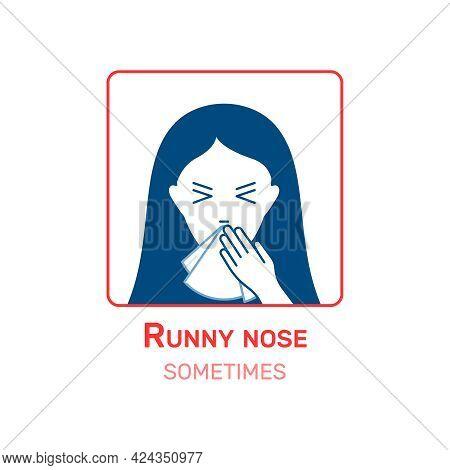 Coronavirus Symptom Description Icon With Runny Nose Symbol Flat Vector Illustration