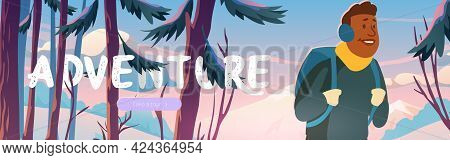 Adventure, Travel Journey Cartoon Web Banner, Traveler At Winter Forest With Mountains View. Tourist
