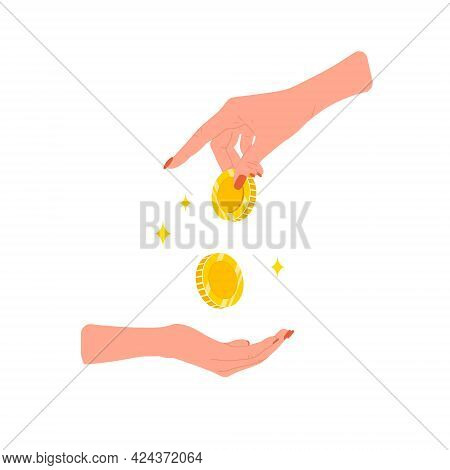Transfer Money. Female Hand Giving Golden Coins. Donation, Charity Or Payday Concept. Financial Symb
