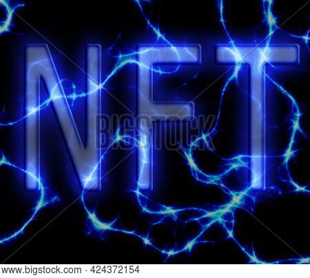 Nft ( Non-fungible Token ) Text On Electricity Blue And Black Background
