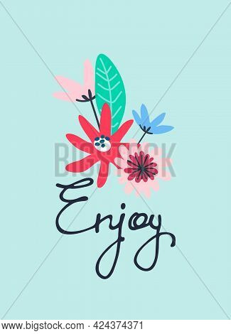 Enjoy Vector Design For Cute Cards, Social Media. Continuous Script Cursive Decorated With Abstract
