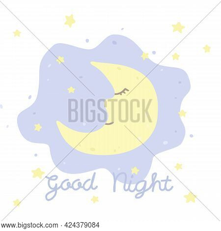 Vector Illustration With Cartoon Crescent, Stars And Inscription Good Night On White Background. For