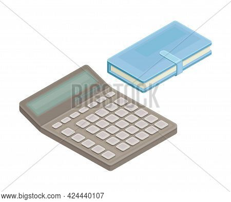 Electronic Calculator And Notepad As Financial Accounting And Summary Isometric Vector Composition