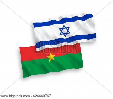 National Fabric Wave Flags Of Burkina Faso And Israel Isolated On White Background. 1 To 2 Proportio