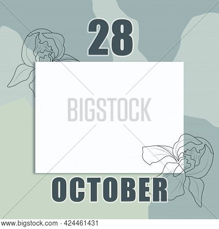October 28. 28-th Day Of The Month, Calendar Date.a Clean White Sheet On An Abstract Gray-green Back