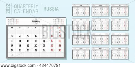 Quarterly Calendar For 2022, 12 Months. Template For Monthly Calendar In Russian. Week From Monday T