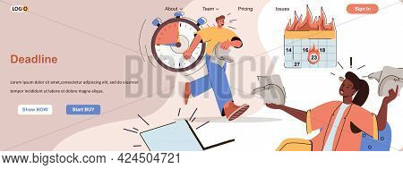 Deadline Burning Web Concept. Working Stress And Panic In Office, Time Management Scene. Banner Temp
