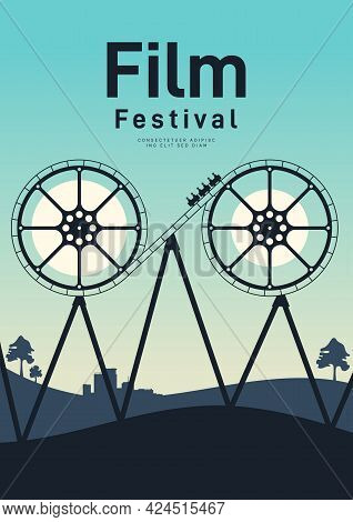 Movie And Film Poster Design Template Background With Film Reel And Roller Coaster. Can Be Used For