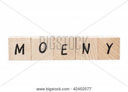 Money Misspelled With Wooden Blocks.