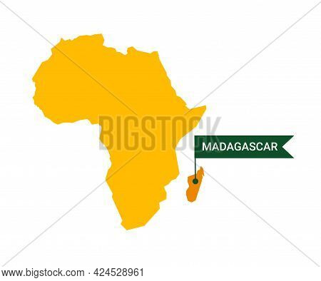 Madagascar On An Africa S Map With Word Madagascar On A Flag-shaped Marker. Vector Isolated On White
