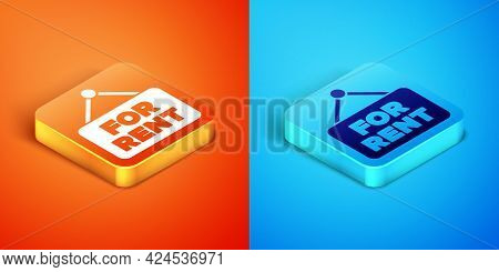 Isometric Hanging Sign With Text For Rent Icon Isolated On Orange And Blue Background. Signboard Wit