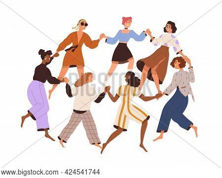 Group Of Diverse Happy Women Dancing In Circle, Holding Hands Together. Concept Of Feminist Communit