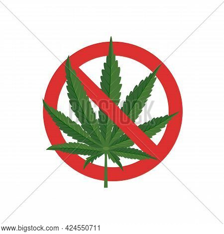 No Marijuana. Red Prohibiting Sign With Marijuana Leaf. Ban On Cannabis. Vector Illustration Flat De