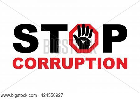 Stop Corruption Landing Page. Hand Denial Sign. Palm Forward, The Gesture Will Stop. Abstract Text A
