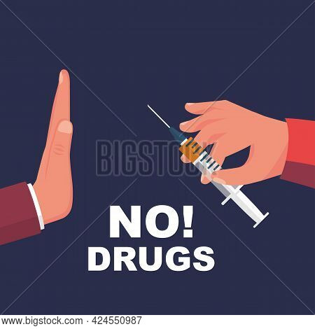 No Drugs. A Man With A Gesture Refuses Drug Dose. Syringe With Heroin In Hand. Awareness Of People.