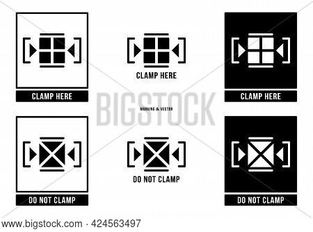 A Set Of Manipulation Symbols For Packaging Cargo Products And Goods. Marking - Clamp Here. Marking