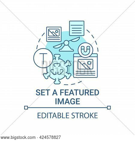 Set Featured Image Concept Icon. Viral Content Creation Tip Abstract Idea Thin Line Illustration. Po
