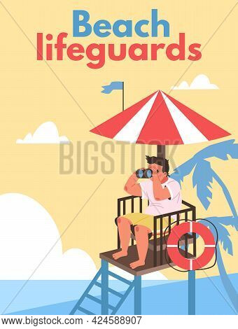 Lifeguards Poster With Rescuer Watching Beach Safety, Flat Vector Illustration.