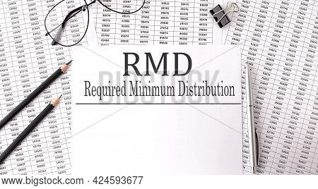 Paper With Text Rmd Required Minimum Distributions On A Table On Chart