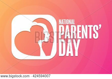 National Parents Day. Holiday Concept. Template For Background, Banner, Card, Poster With Text Inscr